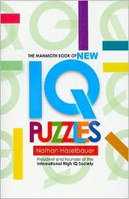 The Mammoth Book of New IQ Puzzles - Nathan Haselbauer (Editor)