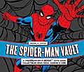 Spider-Man Vault: A Museum-in-a-Book™ with Rare Collectibles Spun from Marvel&#82