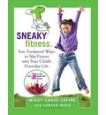 Sneaky Fitness - Missy Chase Lapine