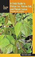A Field Guide to Poison Ivy, Poison Oak, and Poison Sumac: Prevention and Remedies