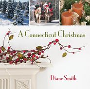 A Connecticut Christmas - Diane Smith