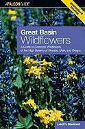 Great Basin: A Guide to Common Wildflowers of the High Deserts of Nevada, Utah, and Oregon