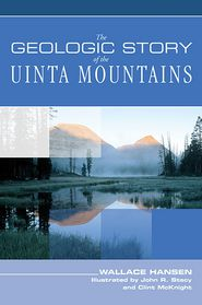 Geologic Story of the Uinta Mountains