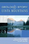 The Geologic Story of the Uinta Mountains