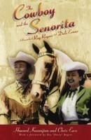 The Cowboy and the Senorita - Enss, Chris Kazanjian, Howard