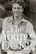 Young Duke: The Early Life of John Wayne