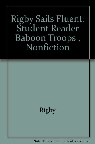 Rigby Sails Fluent: Student Reader Baboon Troops, Nonfiction