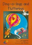 Ding-A-Lings and Flutterbys