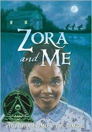 Zora and Me - Victoria Bond, T.R. Simon