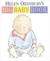 Helen Oxenbury's Big Baby Book - Oxenbury, Helen