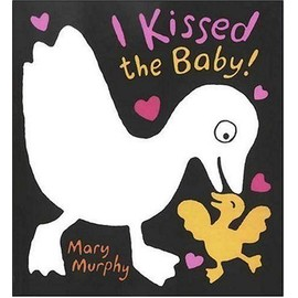 I Kissed The Baby ! - Mary Murphy