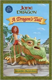 Jane and the Dragon: A Dragon's Tail
