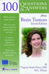 100 Questions & Answers About Brain Tumors - Virginia Stark-Vance