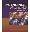 Pro/ENGINEER Wildfire 4.0 Essentials - Inc. Kogent Learning Solutions