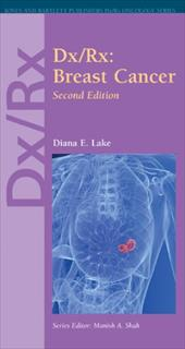 Dx/Rx: Breast Cancer - Lake, Diana E.