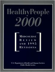 Healthy People 2000 - U.S. Department of Health and Human Services (HHS), Usdhhs, Dept Hhs Us Dept Hhs