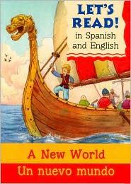 A New World/Un nuevo mundo: Spanish/English Edition