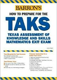 How to Prepare for the TAKS Math: Texas High School Exit Exam - Loyce Engler