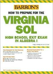 How to Prepare for the Virginia SOL: High School Exit Exam in Algebra I - Craig A. Herring, Lois S. Cohen