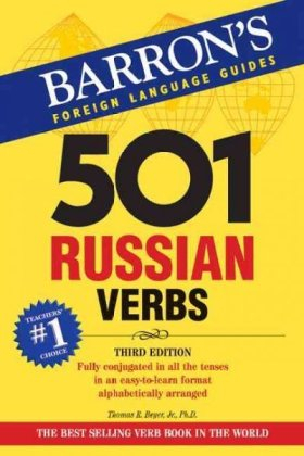Barron's Foreign Language Guides: 501 Russian Verbs - Fully conjugated in all the tenses in a new, easy-to-learn format, alphabetically arranged