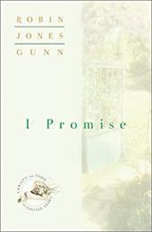 I Promise - Gunn, Robin Jones