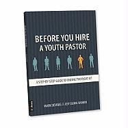 Before You Hire a Youth Pastor: A Step-By-Step Guide to Finding the Right Fit
