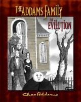 The Addams Family: An Evilutuion