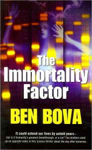 The Immortality Factor - Ben Bova