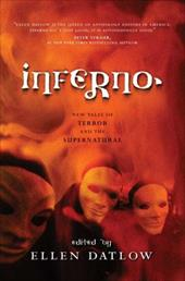 Inferno: New Tales of Terror and the Supernatural - Datlow, Ellen
