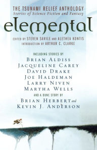 Elemental: The Tsunami Relief Anthology: Stories of Science Fiction and Fantasy - Steven Savile