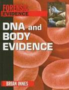 DNA and Body Evidence