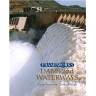 Dams and Waterways - Phillips,Cynthia