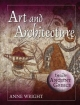 Art and Architecture - Anita Croy; Anne Margaret Wright
