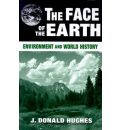 The Face of the Earth - J. Donald Hughes