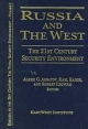 Russia and the West - Alexei G. Arbatov; Karl Kaiser; Robert Legvold