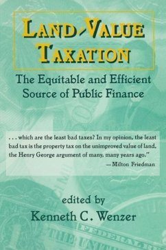Land-Value Taxation: The Equitable Source of Public Finance - Wenzer, K. C.