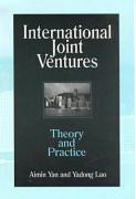 International Joint Ventures: Theory and Practice