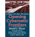 The Opening of the Cybernetic Frontier - Daniel J. Elazar