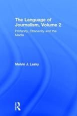The Language of Journalism - Melvin J. Lasky