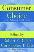 Consumer Choice: Social Welfare & Health Policy