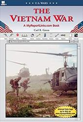 The Vietnam War - Green, Carl R.