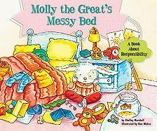 Molly the Great's Messy Bed: A Book about Responsibility