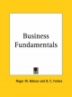 Business Fundamentals (1923) - Roger W. Babson; B.C. Forbes