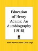 Education of Henry Adams: An Autobiography