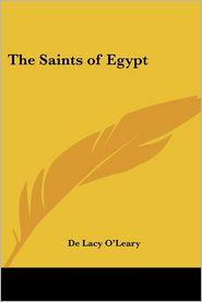 Saints of Egypt - De Lacy O'Leary