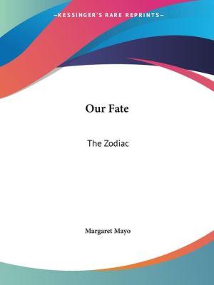 Our Fate: The Zodiac (1900)