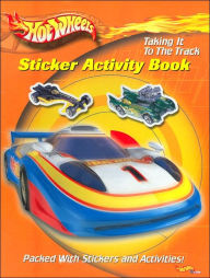 Taking it to the Track (Hot Wheels Sticker Activity Book) - Staff of Modern Publishing