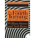 The Fourth Turning: an American Prophecy - William Strauss