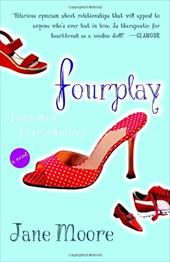 Fourplay - Moore, Jane