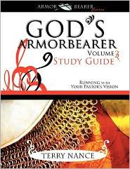 God's Armor Bearer Volume 3 Study Guide - Terry Nance